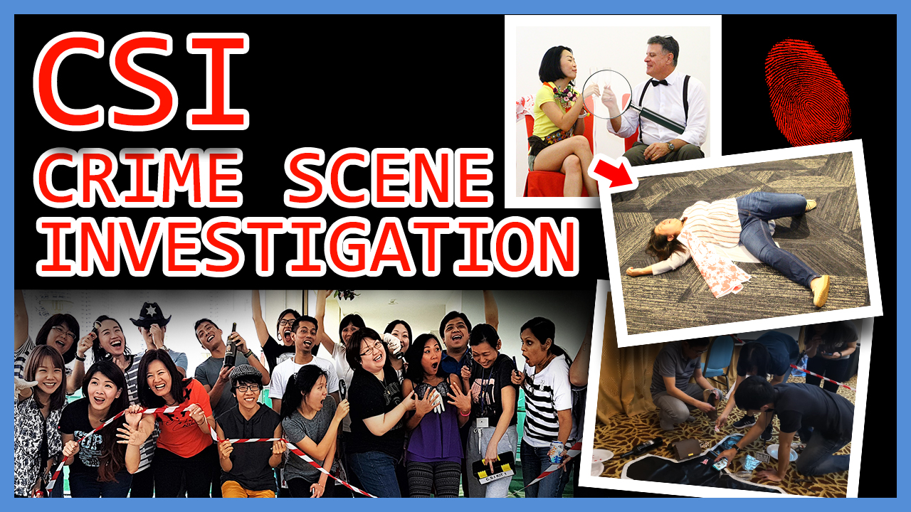 Crime Scene Investigation team building Singapore activity