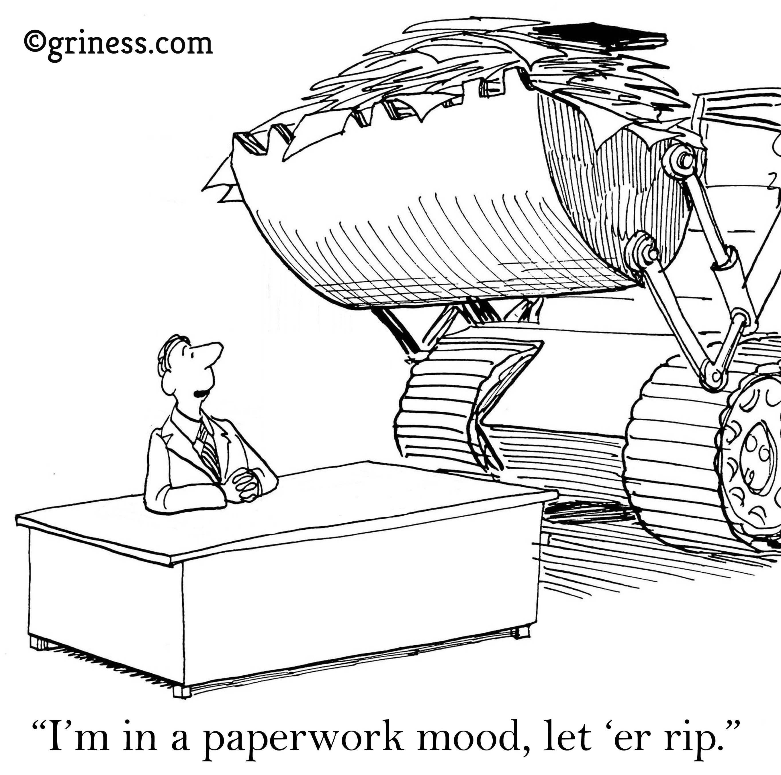 i am in a paperwork mood business cartoons free corporate humour