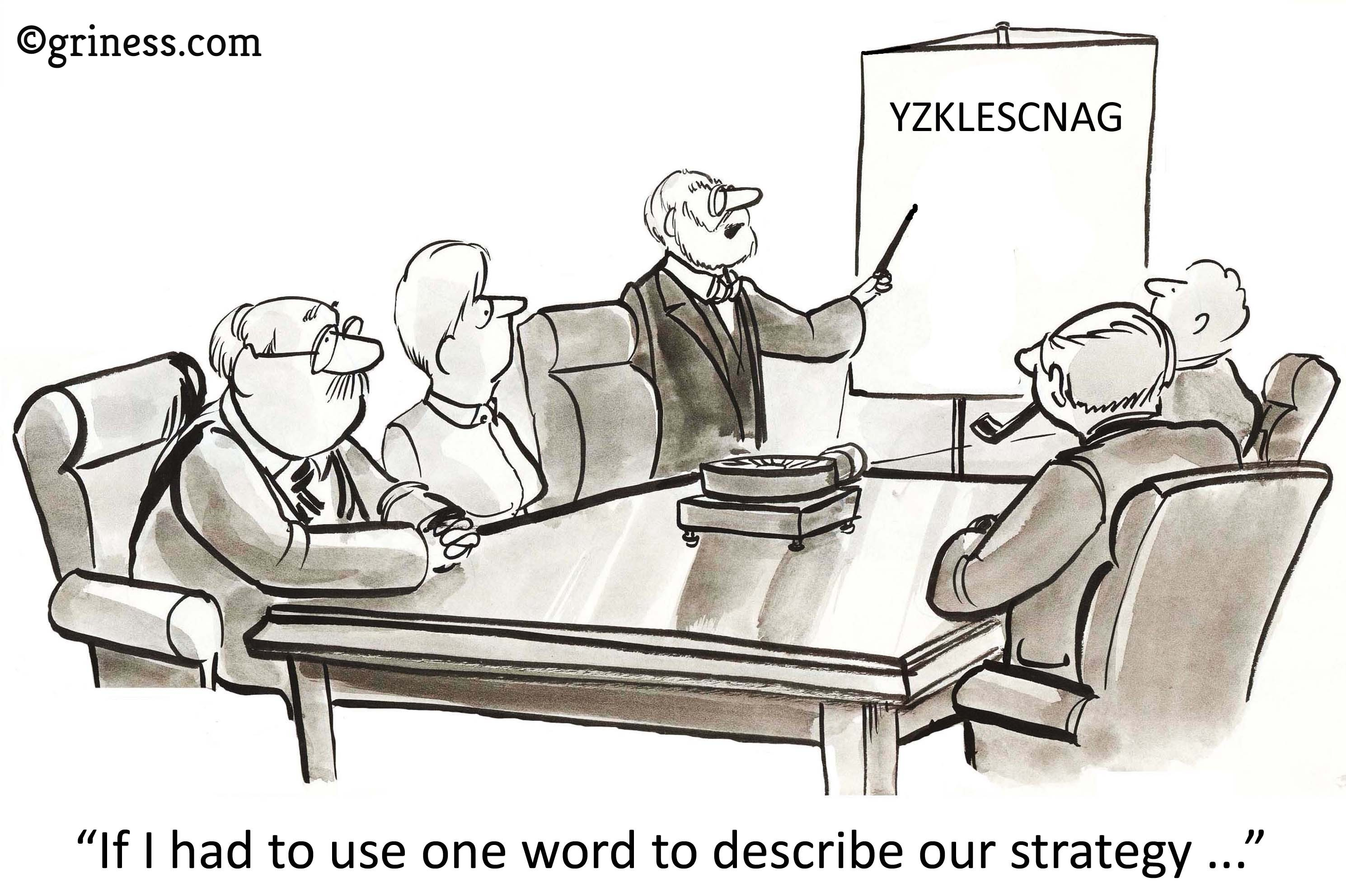 if i had to use one word to describe our strategy griness com corporate jokes free business cartoons