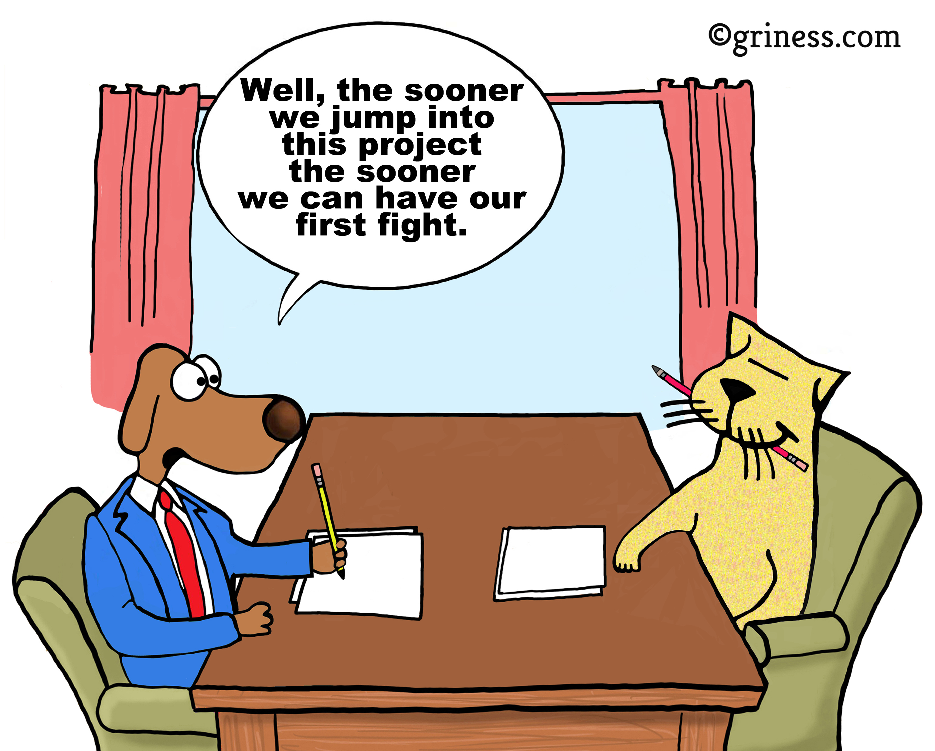 well the sooner we jump into this project the sooner we will have our first fight griness com. conflict resolution project management free business cartoons