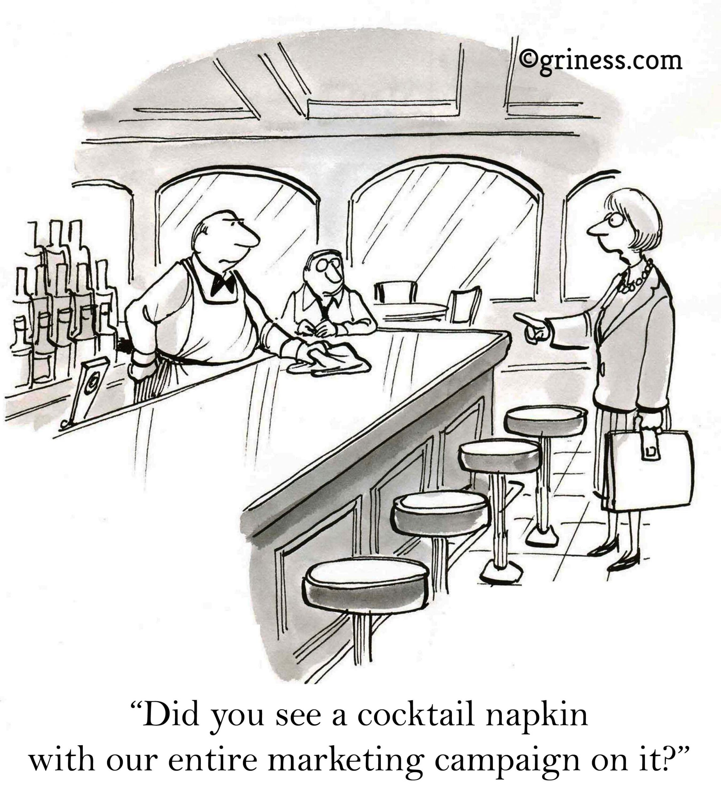 did you see a cocktail napkin with our entire marketing campaign on it griness.com corporate cartoons free